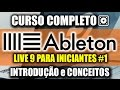 Download Ableton LIVE 9 -  Introdução e Conceitos - Curso para Iniciantes (PT/BR) MP3 song and Music Video