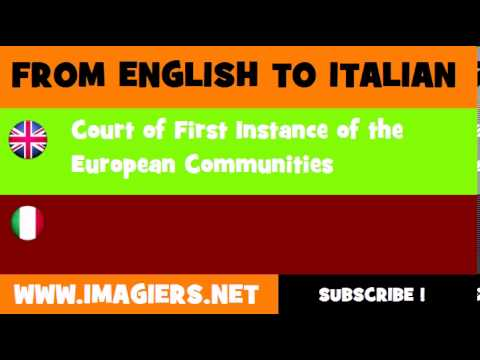 How to say Court of First Instance of the European Communities in Italian