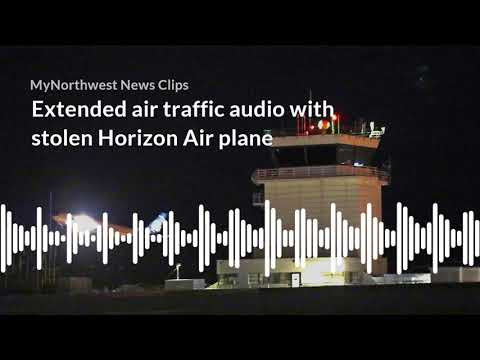 Extended air traffic audio with stolen Horizon Air plane