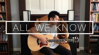 All We Know ft. Phoebe Ryan (The Chainsmokers) - Fingerstyle Acoustic Guitar Cover