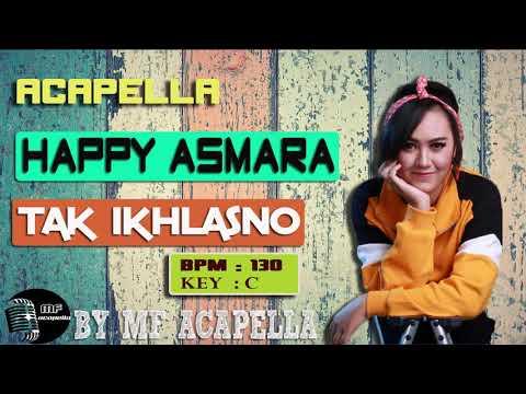 happy-asmara---tak-ikhlasno-(acapella---vocal-only)