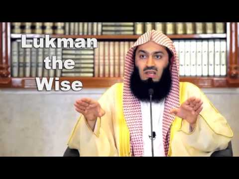 Lukman the Wise by Mufti Menk (2014)
