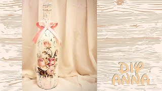 decoupage shabby chic bottle with roses DIY vintage ideas decorations craft tutorial / URADI SAM