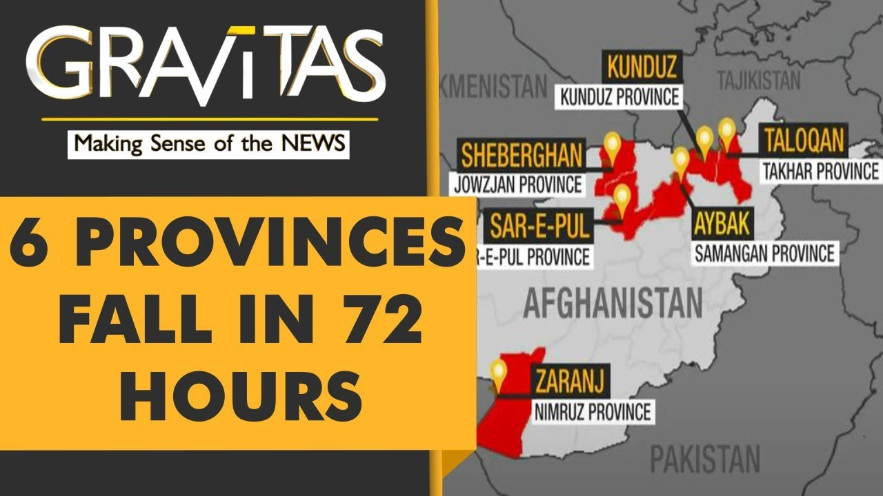 Gravitas: Taliban's 72-hour blitzkrieg in Afghanistan - YouTube