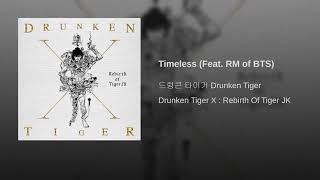 Baixar Drunken Tiger 'Timeless' (feat RM of bts) Audio