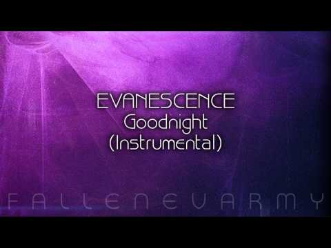 Evanescence - Goodnight (Instrumental)
