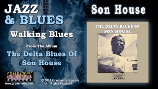 Son House - Walking Blues