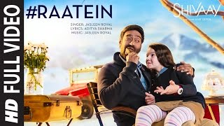 Raatein (Full Video Song) | Shivaay (2016)