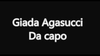 Giada Agasucci - Da capo (Testo)