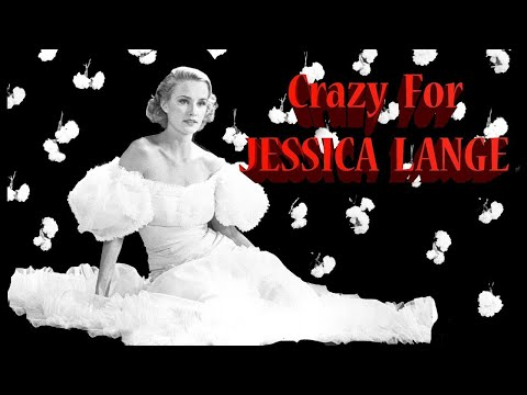 'SWEET DREAMS' - Jessica Lange Tribute