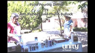 Paint Pouring Demo by  Phyllis Bullock & Ann Ramsey