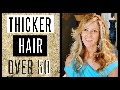 Get Very Thick Healthy Hair After 50 | Naturally 2018 - fabulous50s