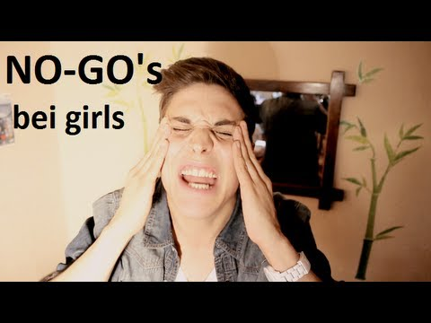 NO-GO'S BEI GIRLS !