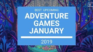 Adventure Games | January 2019