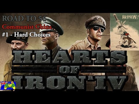 HOI4 Road to 56 - Communist China #1 - Hard Choices