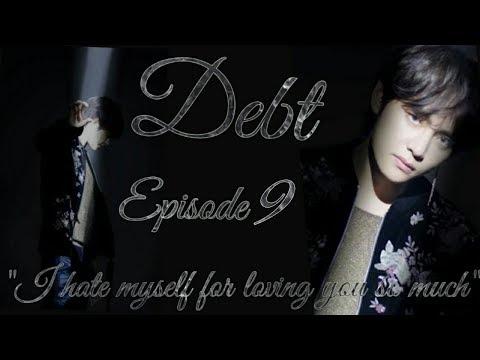 Debt Taehyung FF 18+ Episode 9