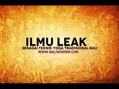 Ilmu Leak Sebagai Teknik Yoga Tradisional Bali