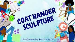 SALLY BROWN : COAT HANGER SCULPTURE - A comedic monologue from You're a good man, Charlie Brown