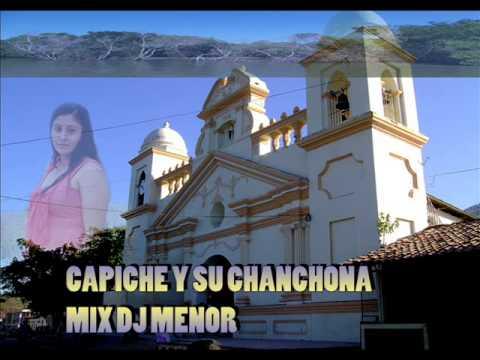 CAPICHE Y SU CHANCHONA MIX  DJ MENOR