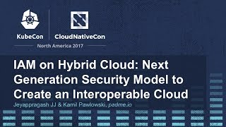 IAM on Hybrid Cloud: Next Generation Security Model to Create an Interoperable Cloud [I]