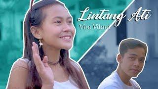 Lintang Ati - Vira Vitara (Official Music Video)