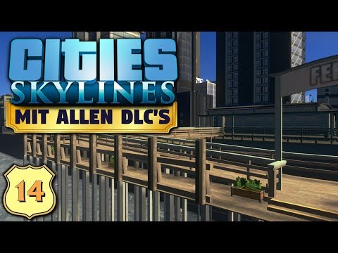 Cities Skylines S6/#14: Mit der Fähre durch den Kanal [Let's Play][Gameplay][German][Deutsch]