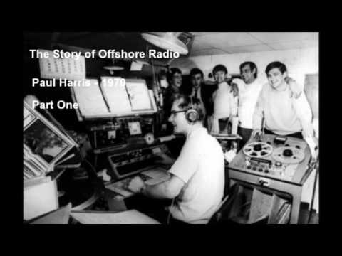 Paul Harris - The Story of Offshore Radio - Part ONE - Original Vinyl Rip
