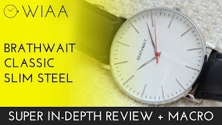 Brathwait Classic Slim Stainless Steel Watch Review
