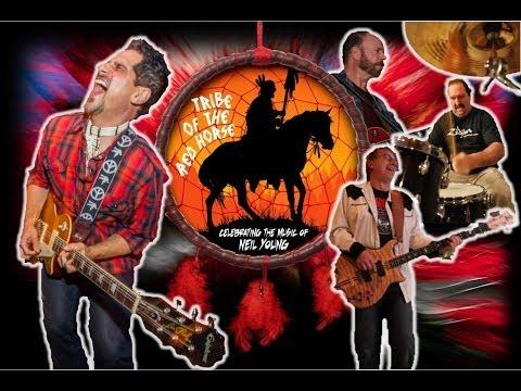 Neil Young & Crazy Horse Tribute - Tribe of The Red Horse