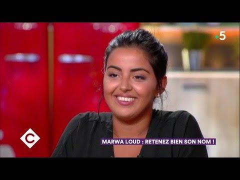 Marwa Loud - retenez bien son nom ! - C à Vous - 06/04/2018