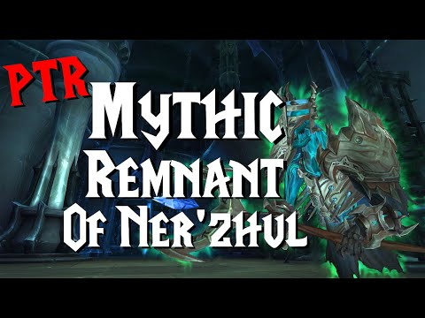 Mythic Remnant of Ner'zhul - 9.1 PTR | Sanctum of Domination |