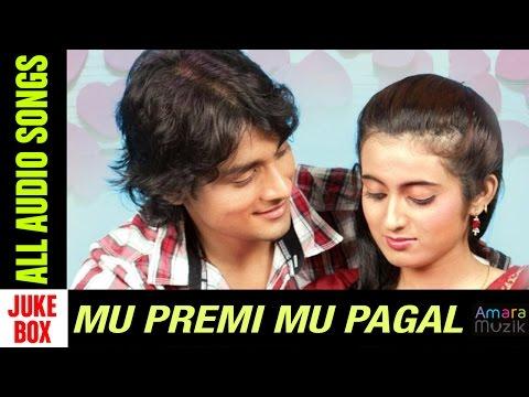 Mu Premi Mu Pagal Odia Movie    Audio Songs Jukebox HQ   Harihar, Anubha