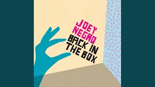 Joey Negro: Back In The Box