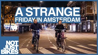 Empty Amsterdam on a Friday Night during Corona [No Commentary]