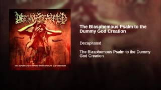 The Blasphemous Psalm to the Dummy God Creation