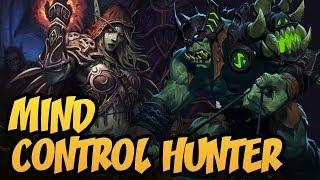 Mind Control Hunter | Rise of Shadows | Hearthstone