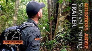 Amazonas Jungle Survival Bushcraft Training  - Trailer