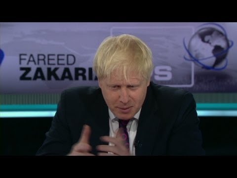 Fareed Zakaria GPS - Boris Johnson on conservatives in Britain