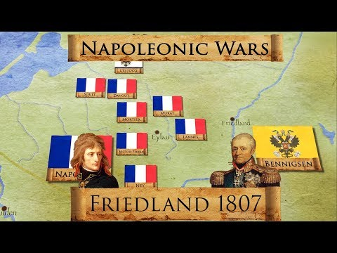 Napoleonic Wars: Battle of Friedland 1807 DOCUMENTARY