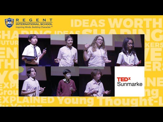 Regent International School students at TEDxSunmarke