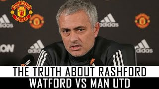 JOSE MOURINHO SAYS FANS NEED TO KNOW RASHFORD TRUTH - WATFORD VS MAN UTD PRE MATCH