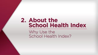 The purpose of school health index is to enable schools identify strengths and weaknesses its safety policies programs; schoo...
