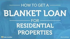 How to Get a Blanket Loan for Residential Properties | Ask a Lender