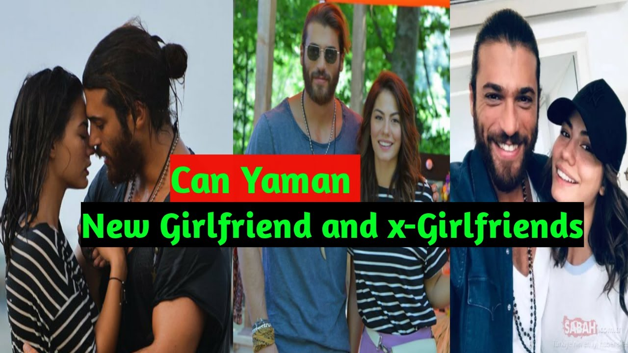 Can Yaman New Girlfriend 2020 Also List Of Ex Girlfriends And Facts Youtube