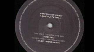 peppermint candy - chocolate girl (julien jabre remix)