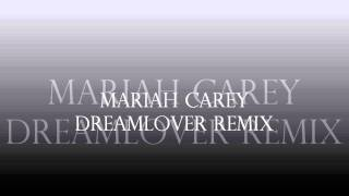MARIAH CAREY DREAMLOVER REMIX