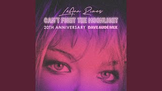 Cant Fight The Moonlight (Dave Audé Mix) YouTube Videos