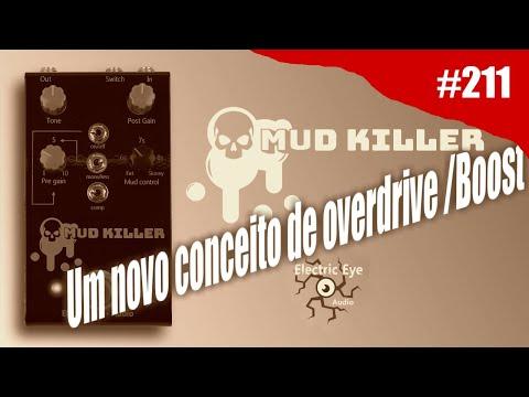 RIG ON FIRE - #211 - Electric Eye Audio - MUD KILLER