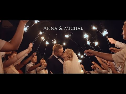 Anna & Michał - Klip Ślubny // Teledysk ślubny 2016
