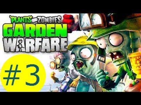 Plants vs. Zombies Garden Warfare Part 3 - Garden Center (Xbox One Gameplay Walkthrough )
